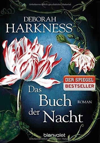 Das Buch der Nacht: Roman (Diana & Matthew Trilogie, Band 3) (Deborah E Harkness)