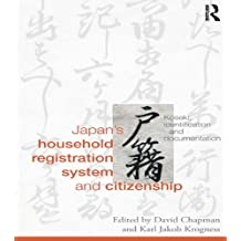Japan's Household Registration System and Citizenship: Koseki, Identification and Documentation
