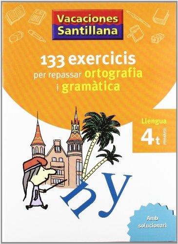 Vacaciónes Santillana, ortografía y gramàtica, llengua, 4 Educació Primària - 9788479182243