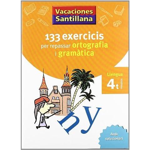 Vacaciónes Santillana, ortografía y gramàtica, llengua, 4 Educació Primària