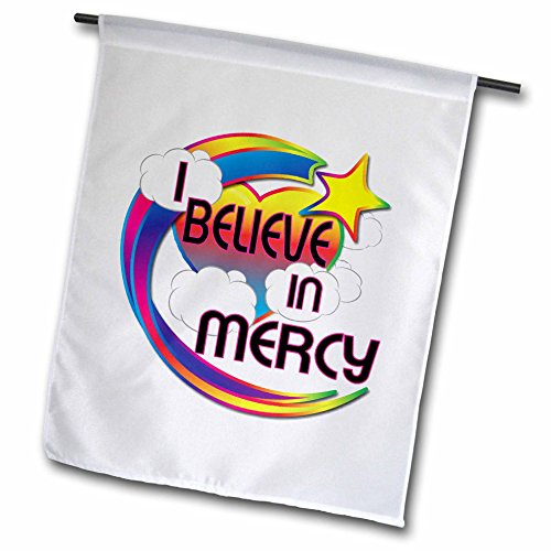 3dRose I Believe In Mercy Cute Believer Design - Garten Flagge, 12 durch 45,7 cm