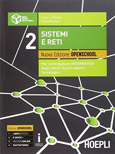 Sistemi e reti. Ediz. openschool. Con e-book. Con espansione online. PEr gli Ist. tecnici industriali: 2