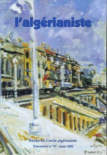 L'ALGERIANISTE n° 97 : Hommage aux Harkis - L...