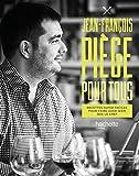 Jean-François Piège pour tous