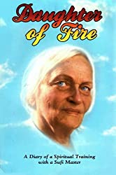 Daughter of Fire: A Diary of a Spiritual Training with a Sufi Master by Irina Tweedie (1986-08-02)