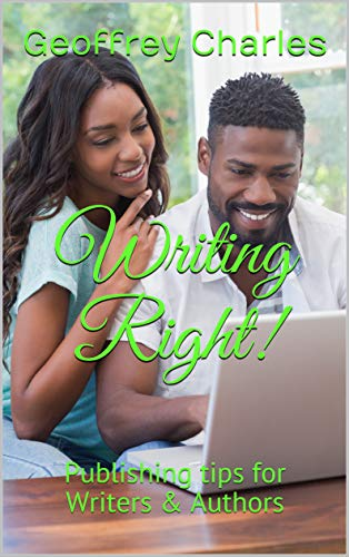Writing Right!: Publishing tips for Writers & Authors (English Edition)