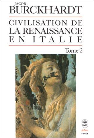 La civilisation de la Renaissance en Italie, tome 2 par Jakob Burckhardt