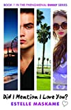 Did I Mention I Love You? (The DIMILY Trilogy, Book 1) (Dimily Trilogy 1)