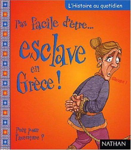 """<a href=""""/node/148601"""">Pas facile d'être un esclave en Grèce !</a>"""