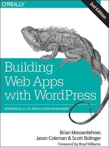 Preisvergleich Produktbild Building Web Apps with WordPress: WordPress as an Application Framework