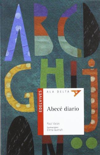 Abecé diario (Ala Delta - Serie roja) por Raúl Vacas Polo