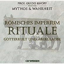 CD WISSEN Römisches Imperium - RITUALE - Götterkult und Aberglaube, 2 CDs