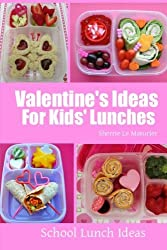 Valentine's Ideas For Kids' Lunches (School Lunch Ideas) by Sherrie Le Masurier (2014-02-14)