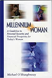 Millennium Woman: A Guideline to Personal Security and Financial Prosperitt for Today's Woman