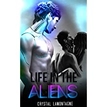 Life In The Aliens (English Edition)