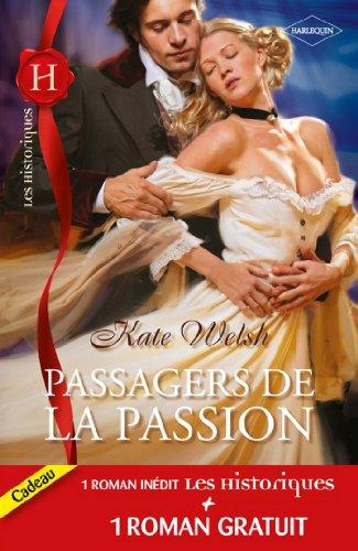 Passagers de la passion - Le trésor du nabab (Les Historiques) par Kate Welsh