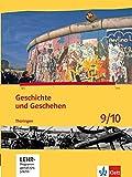 Geschichte und Geschehen 9/10. Ausgabe Thüringen Gymnasium: Schülerbuch mit CD-ROM Klasse 9/10 (Geschichte und Geschehen. Sekundarstufe I)