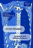 Innere Medizin: Symptome und klinische Probleme, MCW 27