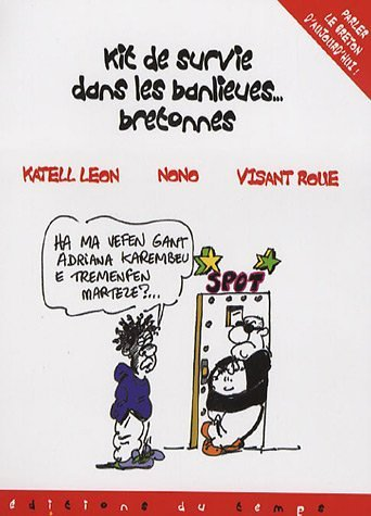 Kit de survie dans les banlieues bretonnes par Visant Roue
