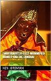 Sokushinbutsu (Self-Mummified Monks) and the Samurai (English Edition)
