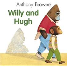 Willy And Hugh by Anthony Browne (1992-09-17)