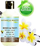 MONOI DE TAHITI Oil VANILLA TIKI 100% Pure / Natural / Undiluted / Virgin / Polynesia Original Guarantee. 1 fl.oz.- 30 ml. For Face, Hair and Body. by Botanical Beauty by Botanical Beauty