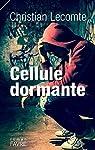Cellule dormante par Lecomte
