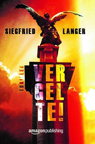Buchseite und Rezensionen zu 'Vergelte!' von Siegfried Langer