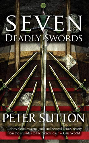 Seven Deadly Swords by [Sutton, Peter]