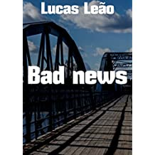 Bad news (Portuguese Edition)