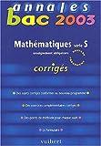 Annales Bac 2003 - Mathématiques, série S (Corrigés)