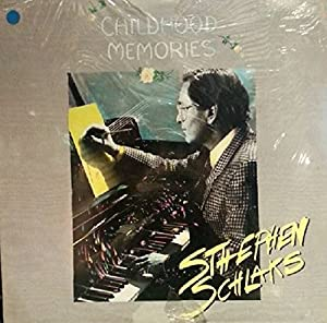 STEPHEN SCHLAKS - Childhood memories