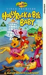 The Flintstones: Hollyrock-A-Bye Baby [VHS]