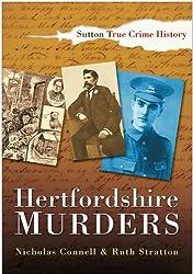 Hertfordshire Murders (Sutton True Crime History)