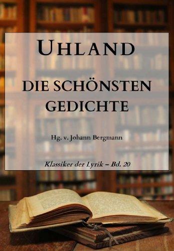 Uhland: Die schönsten Gedichte (Klassiker der Lyrik 20)