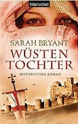 Wüstentochter: Historischer Roman (German Edition)
