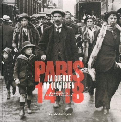 Paris 14-18 : La guerre au quotidien