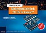 Blinkenlight Shield mit 20 LEDs für Arduino (Elektronik Lernpaket)