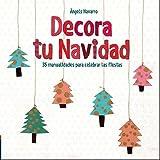 Decora Tu Navidad (LIBRO REGALO INFANTIL)