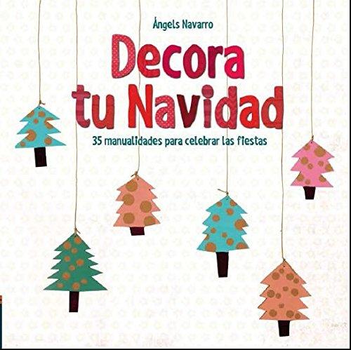 Decora tu Navidad (LIBRO REGALO INFANTIL) - 9788414005392