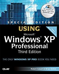 Using Microsoft Windows XP Professional: Special Edition (Special Edition Using)