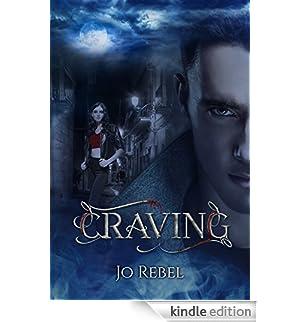 Craving: Vol. 1 - Edizione 2017 [Edizione Kindle]