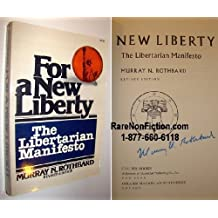 For a New Liberty: The Libertarian Manifesto by Murray N. Rothbard (1978-11-26)