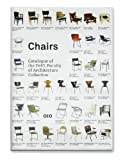 Chairs: the Delft Collection: Catalogue of the Delft Faculty of Architecture Collection