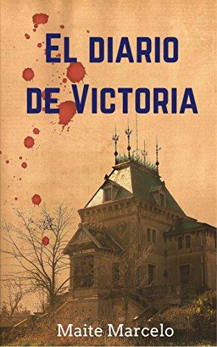 El diario de Victoria por Maite Marcelo