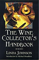 The Wine Collector's Handbook by Linda Johnson (1998-01-06)