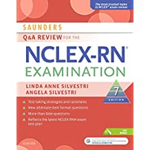 Saunders Q & A Review for the NCLEX-RN? Examination