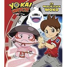 YO-KAI WATCH - LE MALICIEUX WOKO