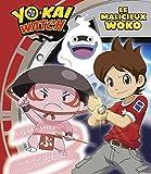 """Afficher """"Yo-Kai Watch Le Malicieux Woko"""""""