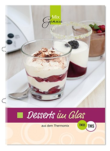 Buchseite und Rezensionen zu 'Desserts im Glas: aus dem Thermomix' von Corinna Wild